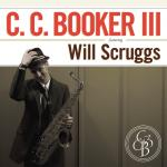 CC Booker III feat. Will Scruggs (CD)