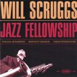 Will Scruggs Jazz Fellowship (CD)